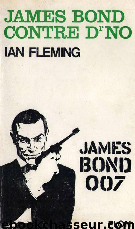 James Bond 06 James Bond contre Dr No by Fleming Ian