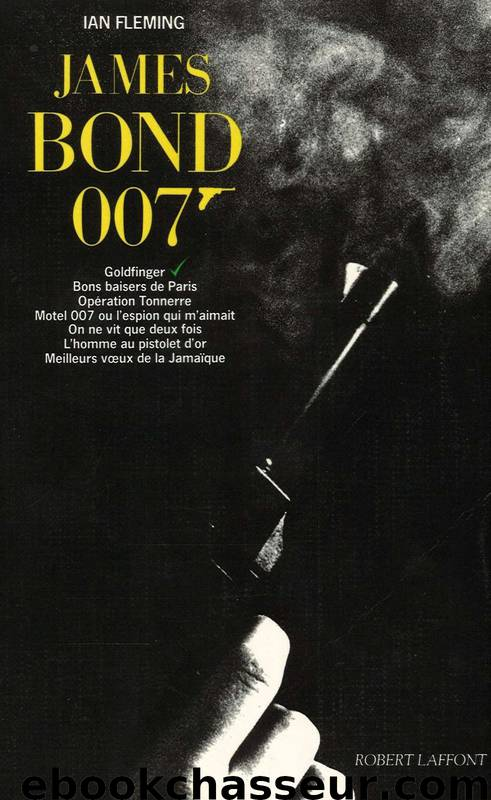 James Bond 07 Goldfinger by Fleming Ian