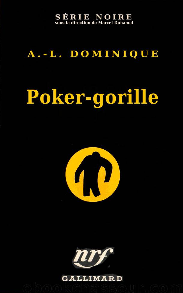 Le Gorille 13 - Poker-Gorille by Antoine Dominique