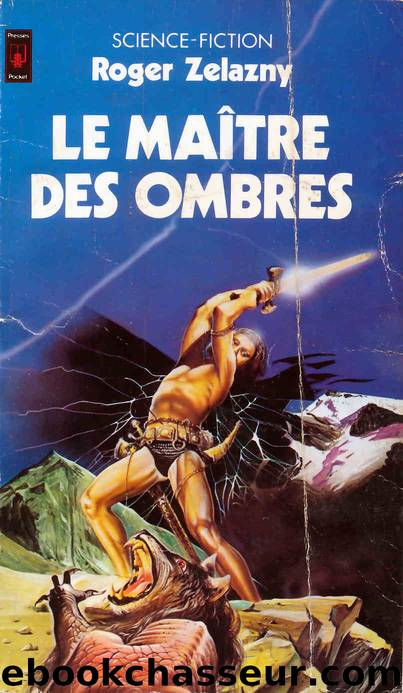 Le Maître Des Ombres by Zelazny Roger