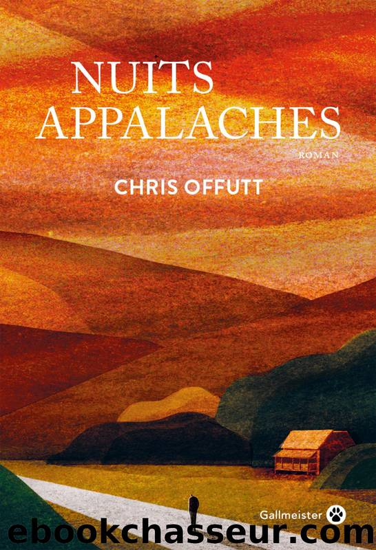 Nuits Appalaches by Chris Offutt