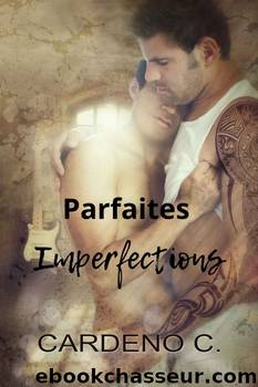 Parfaites Imperfections by C Cardeno