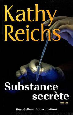Substance secrète by Reichs Kathy
